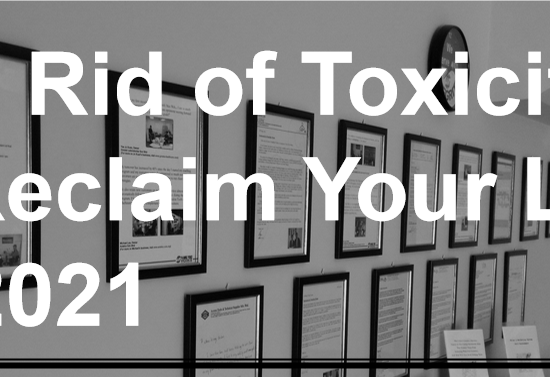 Get rid of toxic people, reclaim your life